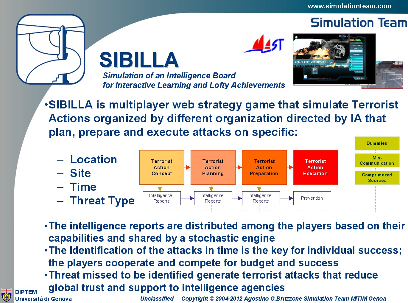 Web Based Multi Player Serious Game for Simulating Homeland Security and Using Intelligent Agents to plan Terrorist Attacks (i.e.CBRN, Cyber Attacks)