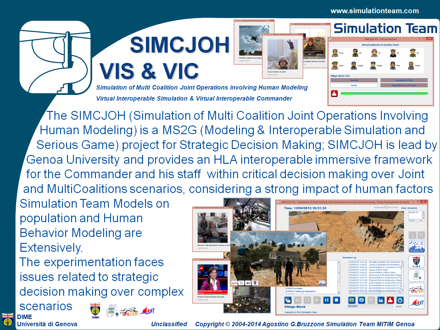 SIMCJOH VIS & VIC Simulation of Multi Coalition Joint Operations involving Human Modeling - Virtual Interoperable Simulation & Virtual Interoperable Commander
